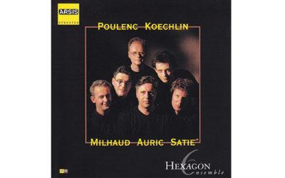 Poulenc Koechlin Milhaud Auric Satie